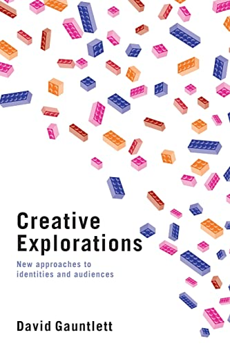 9780415396592: Creative Explorations: New Approaches to Identities and Audiences