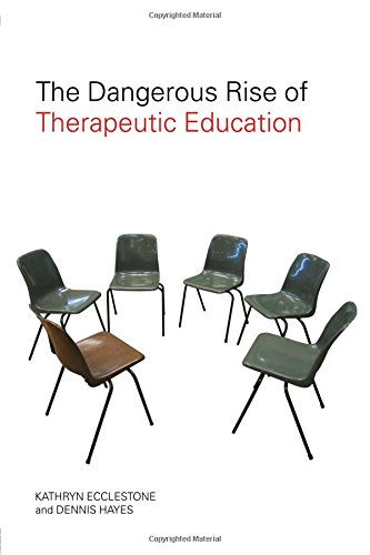 9780415397018: The Dangerous Rise of Therapeutic Education
