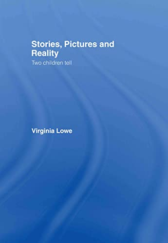 9780415397230: Stories, Pictures and Reality: Two children tell