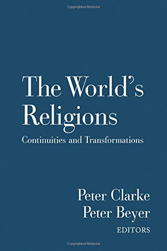 9780415397254: The World's Religions: Continuities and Transformations