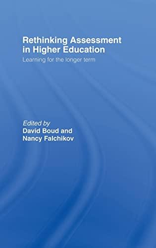 9780415397780: Rethinking Assessment in Higher Education: Learning for the Longer Term