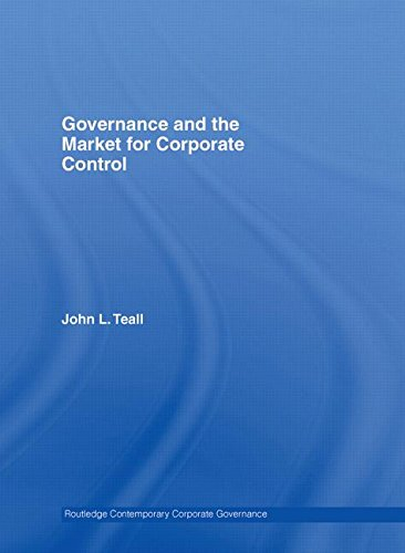9780415397865: Governance and the Market for Corporate Control (Routledge Contemporary Corporate Governance)