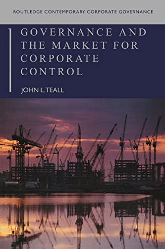 9780415397872: Governance and the Market for Corporate Control (Routledge Contemporary Corporate Governance)