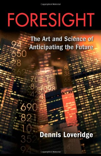 9780415398145: Foresight: The Art and Science of Anticipating the Future