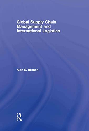 9780415398442: Global Supply Chain Management and International Logistics