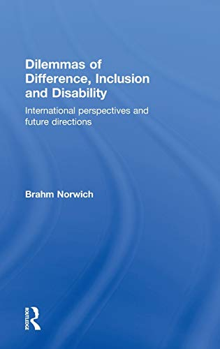 9780415398466: Dilemmas of Difference, Inclusion and Disability: International Perspectives and Future Directions