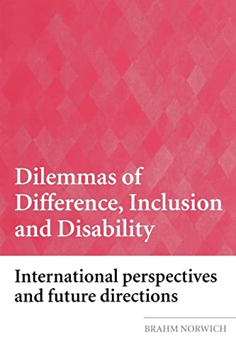 9780415398473: Dilemmas of Difference, Inclusion and Disability: International Perspectives and Future Directions