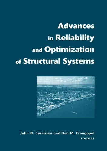 9780415399012: Advances in Reliability and Optimization of Structural Systems: Proceedings 12th IFIP Working Conference on Reliability and Optimization of Structural ... in Engineering, Water and Earth Sciences)