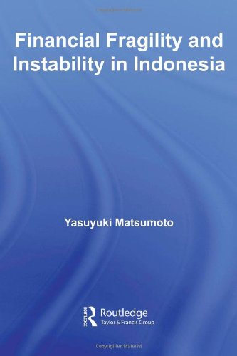 9780415399043: Financial Fragility and Instability in Indonesia (Routledge Contemporary Southeast Asia Series)