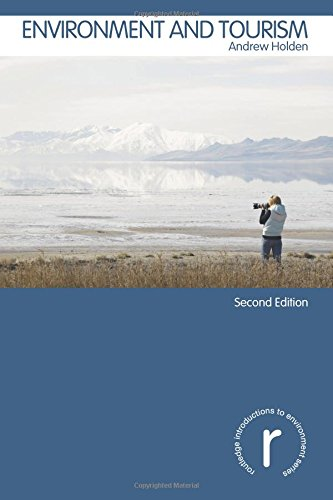 9780415399555: Environment and Tourism (Routledge Introductions to Environment: Environment and Society Texts)