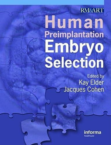 Reproduction Bundle: Human Preimplantation Embryo Selection (Reproductive Medicine and Assisted ...