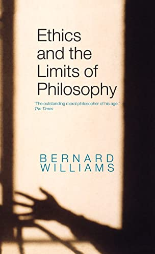 Stock image for Ethics and the Limits of Philosophy for sale by Blackwell's