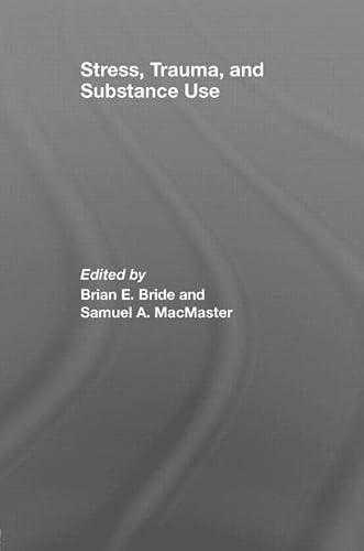 9780415400459: Stress, Trauma and Substance Use
