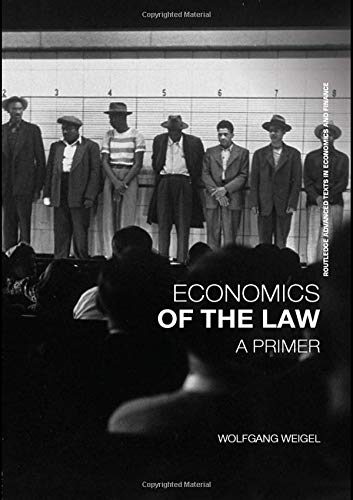 9780415401043: Economics of the Law: A Primer (Routledge Advanced Texts in Economics and Finance)