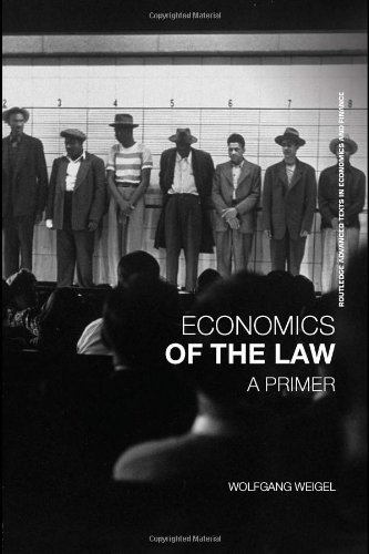 9780415401050: Economics of the Law: A Primer (Routledge Advanced Texts in Economics and Finance)
