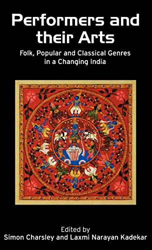 Performers and Their Arts: Folk, Popular and: Simon Charsley and