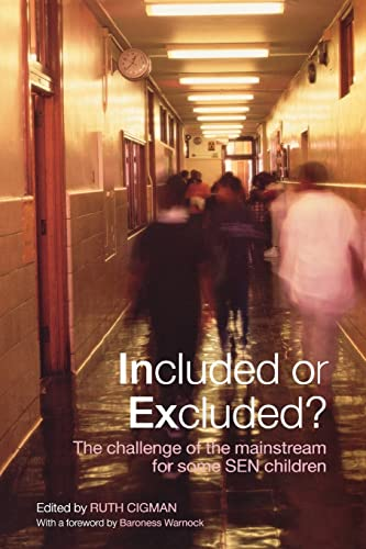 9780415401180: Included or Excluded?: The Challenge of the Mainstream for Some SEN Children