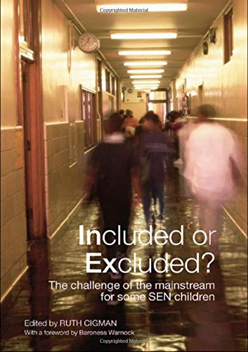 9780415401197: Included or Excluded?: The Challenge of the Mainstream for Some SEN Children