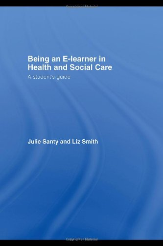 9780415401425: Being an E-learner in Health and Social Care: A Student's Guide