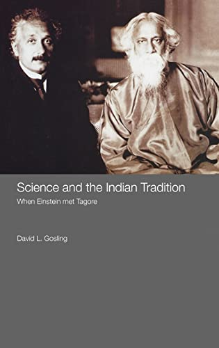 9780415402095: Science and the Indian Tradition: When Einstein Met Tagore