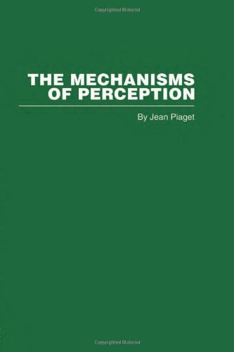9780415402286: The Mechanisms of Perception: Volume 14 (Routledge Library Editions: Piaget)