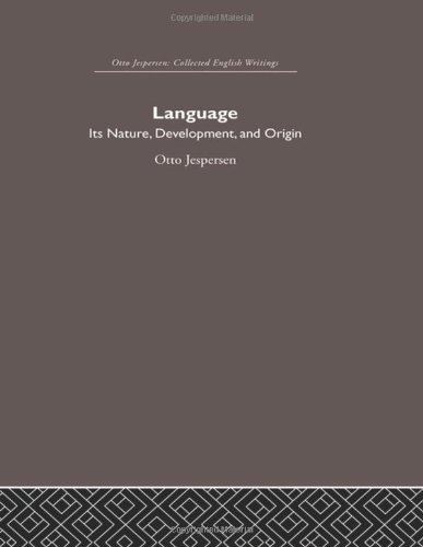 9780415402477: Otto Jespersen: Language: Its Nature and Development