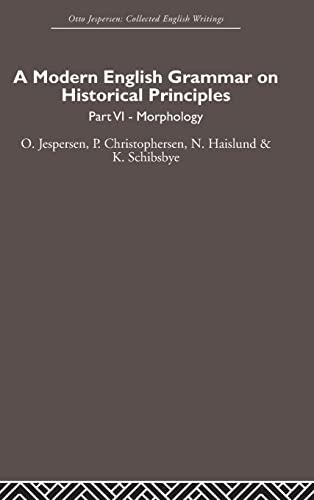 A Modern English Grammar on Historical Principles: O. Jesperson/ P.