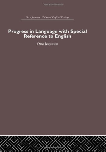 9780415402583: Otto Jespersen: Progress in Language, with special reference to English