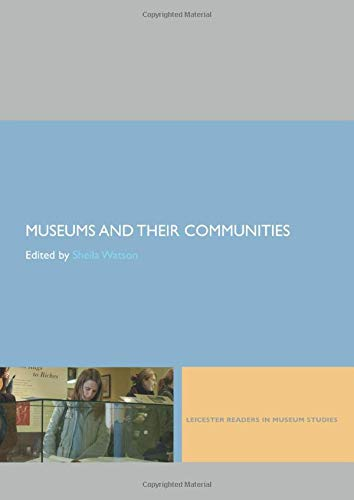 9780415402606: Museums and their Communities (Leicester Readers in Museum Studies) (Volume 1)