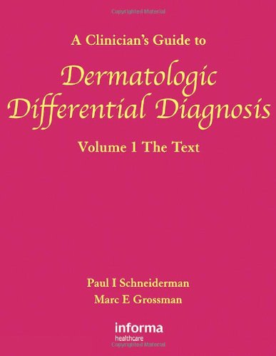 9780415402637: Clinician's Guide to Dermatologic Differential Diagnosis 2 Volume Set (v. 1 & v. 2)