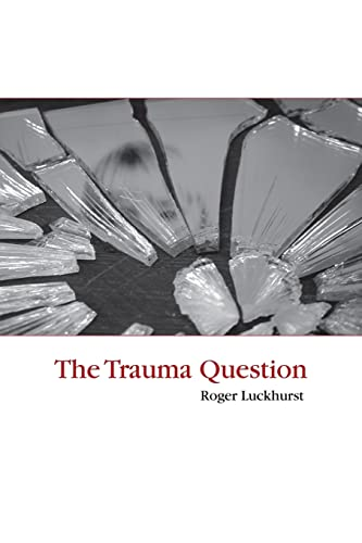9780415402712: The Trauma Question