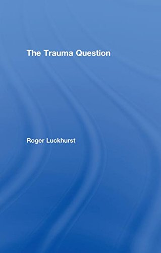 9780415402729: The Trauma Question