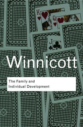 The Family and Individual Development: Winnicott