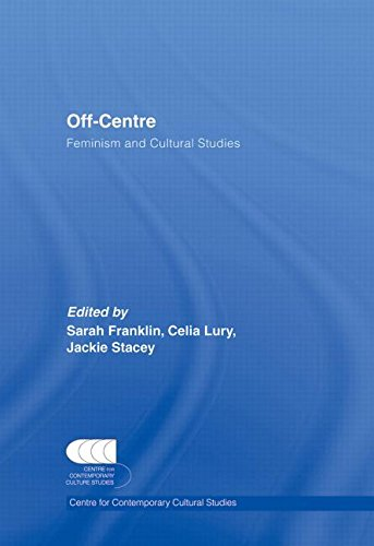 9780415402798: Off-Centre: Feminism and Cultural Studies (Cebtre for Contemporary Cultural Studies)