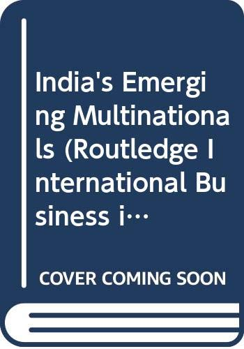 9780415402866: India's Emerging Multinationals (Routledge International Business in Asia)