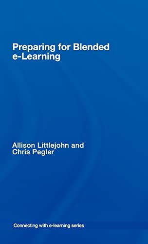9780415403603: Preparing for Blended E-Learning: Understanding Blended and Online Learning (Connecting with E-learning)