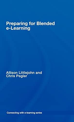 preparing for blended e-learning (Connecting with E-learning): Allison Littlejohn