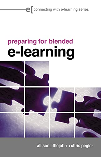 9780415403610: Preparing for Blended E-Learning: Understanding Blended and Online Learning (Connecting with E-learning)