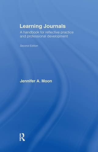 9780415403764: Learning Journals: A Handbook for Reflective Practice and Professional Development