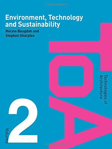 9780415403788: Environment, Technology and Sustainability (Technologies of Architecture)