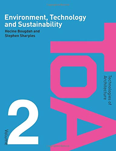 9780415403795: Environment, Technology and Sustainability (Technologies of Architecture)