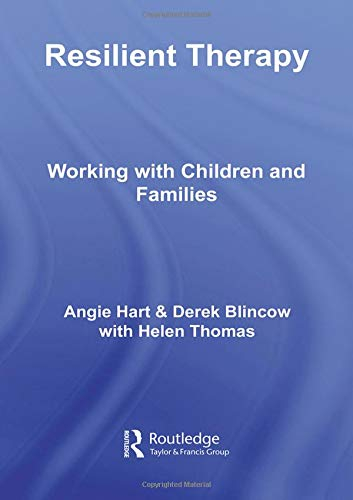9780415403849: Resilient Therapy: Working with Children and Families