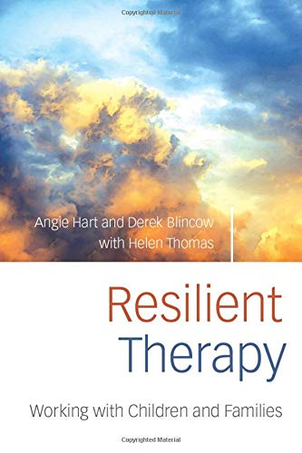 9780415403856: Resilient Therapy: Working with Children and Families
