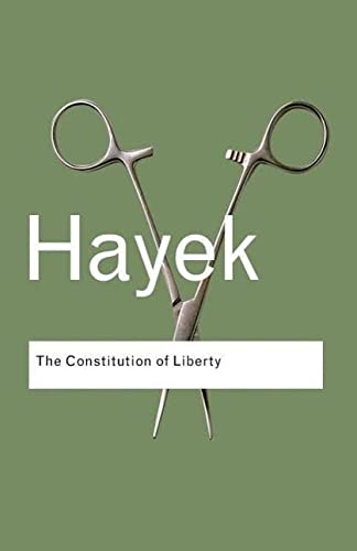 9780415404242: The Constitution of Liberty (Routledge Classics)