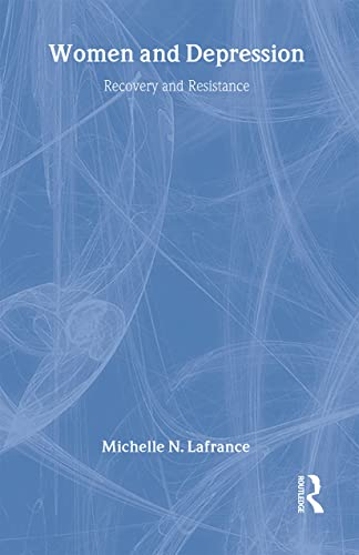 9780415404303: Women and Depression: Recovery and Resistance (Women and Psychology)