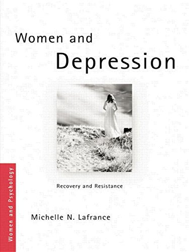 9780415404310: Women and Depression: Recovery and Resistance (Women and Psychology)