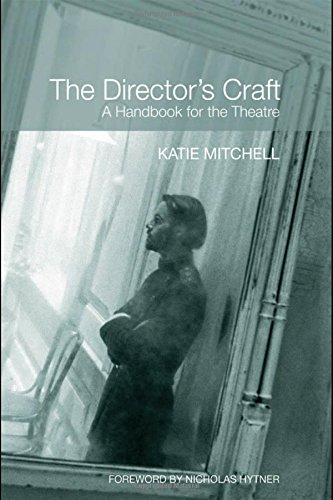 9780415404389: The Director's Craft: A Handbook for the Theatre