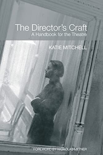 9780415404396: The Director's Craft: A Handbook for the Theatre