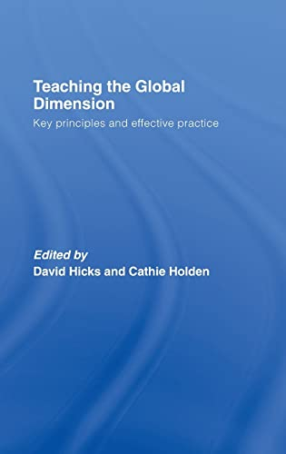 9780415404488: Teaching the Global Dimension: Key Principles and Effective Practice