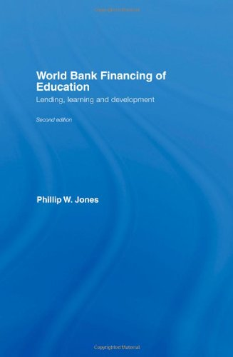 9780415404761: World Bank Financing of Education: Lending, Learning and Development